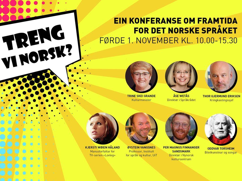 Innbyding til språkkonferanse i Førde 2018 med teksten «Treng vi norsk? Ein konferanse om framtida for det norske språket» og bilete av føredragshaldarane.