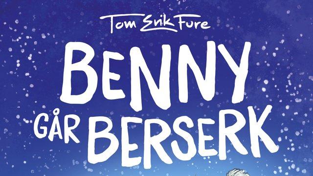 Benny går bersekr bokomslag